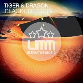 TIGER & DRAGON - BLACKHOLE SUN